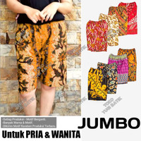 Celana JUMBO Pria & Wanita - Celana Jumbo Batik - Celana Pendek Jumbo