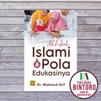 Buku Akhlak Islami & Pola Edukasinya - Mahmud Arif PRENADA ORIGINAL