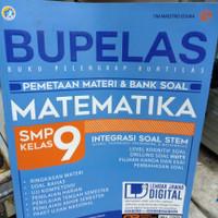 BUKU PELAJARAN SMP : BUPELAS MATEMATIKA KELAS 9 MATERI & BANK SOAL