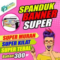 Cetak Spanduk Banner Murah & Cepat - SIAP CETAK, FLEXY 300gr
