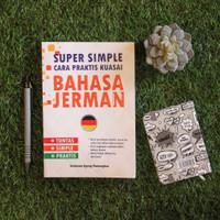 SUPER SIMPLE: CARA PRAKTIS KUASAI BAHASA JERMAN