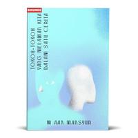 Tokoh-tokoh yang Melawan Kita dalam Satu cerita - M. Aan Mansyur