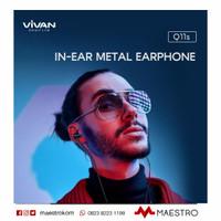 Headset Vivan Q11S Metal Earphone Bass