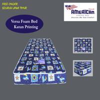 American Pillo Foam Versa Kasur Busa Katun Printing [Mattress Only]