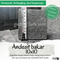 Batu Alam Andesit Bakar 10x10