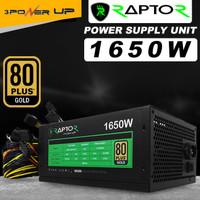 PSU 1600/1650W RAPTOR 80 PLUS GOLD - PSU Gaming/Mining Bitcoin
