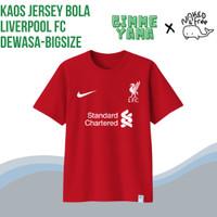 Kaos Jersey Sepak Bola Inggris Liverpool Untuk Dewasa-Bigsize Katun