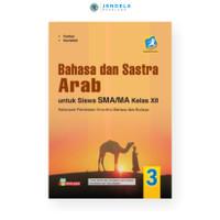 Buku Bahasa Dan Sastra Arab Untuk Siswa SMA/MA Kelas XII Peminatan