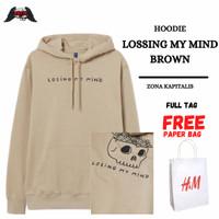 Hoodie H&M Losing My Mind Coklat FREE PAPERBAG Sweater Pria Wanita HnM