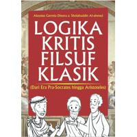 Logika Kritis Filsuf Klasik Dari Era Pra-Socrates hingga Aristoteles