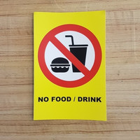 stiker no food / drink sticker dilarang makan dan minum - Kuning 10x15