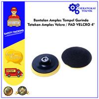 Bantalan Amplas Tempel Gurinda / Tatakan Amplas Velcro / PAD VELCRO 4