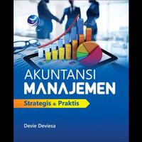 Buku Akuntansi Manajemen Strategis & Praktis