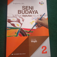 BUKU SENI BUDAYA KELAS 2 11 XI SMA ERLANGGA KURIKULUM 2013