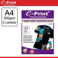 e-Print T-Shirt Dark Transfer Paper A4 - Kertas Print Sablon 5 lembar