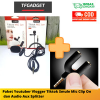 Paket Youtuber Vlogger Tiktok Smule Mic Clip On dan Audio Aux Splitte