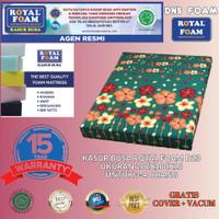 KASUR BUSA ROYAL FOAM UK 200X180X15 D23 (NO. 1) FREE COVER + VACUM - BUNGA