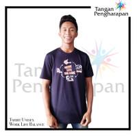 T-shirt Unisex Work Life Balance Tangan Pengharapan