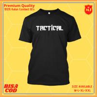 Kaos T-Shirt Distro Original Premium Pria Cowok Unisex - Tactical