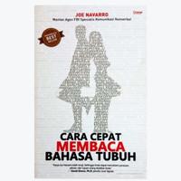Cara Cepat Membaca Bahasa Tubuh by Joe Navaro