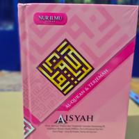 Aisyah A6 Al-Quran Terjemahan Wanita Ringkasan Asbabun Nuzul