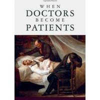 When Doctors Become Patients Robert Klitzman