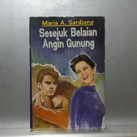 Novel SESEJUK BELAIAN ANGIN GUNUNG - Maria A Sardjono