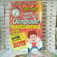 Buku Bimbel - Cepat Tepat Taklukan Semua Soal Olimpiade Matematika SD