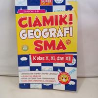 Buku Ciamik Geografi SMA Kelas 10,11 Dan 12 - Zamroni