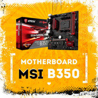 Mobo MSI B350 B350M Gaming Pro AM4 Motherboard for Ryzen 7 2700X