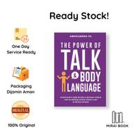 The Power Of Talk & Body Language: Dahsyatnya Seni Bicara & Bhs Tubuh