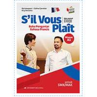 BUKU SIL VOUS PLAIT BAHASA PRANCIS SMK