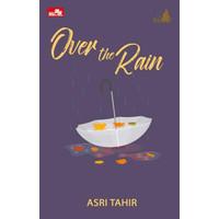 Novel Le Mariage: Over the Rain (Collector's Edition) oleh Asri Tahir
