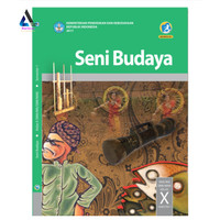 BUKU PAKET K13 SMA KELAS 10 / X REVISI TERBARU SBK SEMESTER 1 Seni Bud