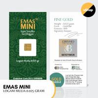 Emas Mini Logam Mulia 0.025 gram