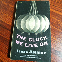 The Clock We Live On By Isaac Asimov 1963 Collier Books