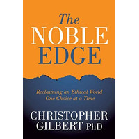 BUKU MURAH The Noble Edge: Reclaiming an Ethical World One Choice
