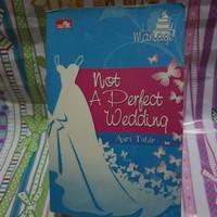 Buku Novel Wattpad Not A Perfect Wedding by Asri Tahir