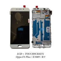 Lcd + Touchscreen + Frame Fullset Oppo F1 Plus X9009 R9 Original