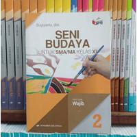 Buku Seni Budaya Kelas 2 / XI 11 SMA K13N Erlangga Original