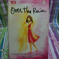 Buku Novel Wattpad Over The Rain by Asri Tahir