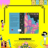 Kitchen - Yoshimoto Banana - Penerbit Haru