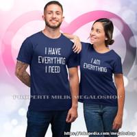 Kaos Couple Pasangan Pacar Baju Pria Wanita Distro I Am Everything