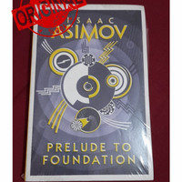 (100% Original) Prelude to Foundation by Isaac Asimov