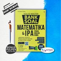 BUKU PELAJARAN SMP SOLUSI MASTER BANK SOAL MATEMATIKA & IPA SMP 7 8 9 - BANK SOAL MTK