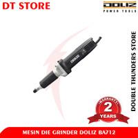 Doliz BA712 Mesin Gerinda Botol / Die Grinder 6mm