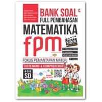 Buku Bank Soal Full Pembahasan Matematika Fpm Sd Kelas 4-5-6