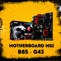 MSI B85 G43 Gaming Mobo Haswell 1150 Support i7 4790K