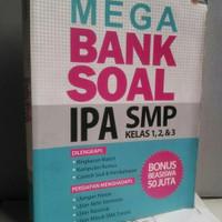 BUKU MEGA BANK SOAL IPA KLS 1 2 3 SMP