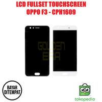 LCD OPPO F3 CPH1609 FULLSET TOUCHSCREEN BISA KONTRAS AAA